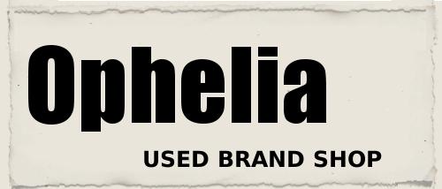 ophelia【ヤフオク!】店